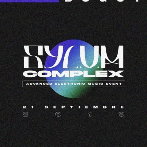 El futuro es ahora, se acerca Sylum Complex Advanced Electronic Music Event
