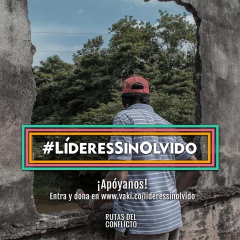 #Líderes sin olvido: ¡No están solos!